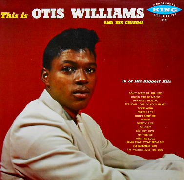 614 - This Is Otis Williams And His Charms