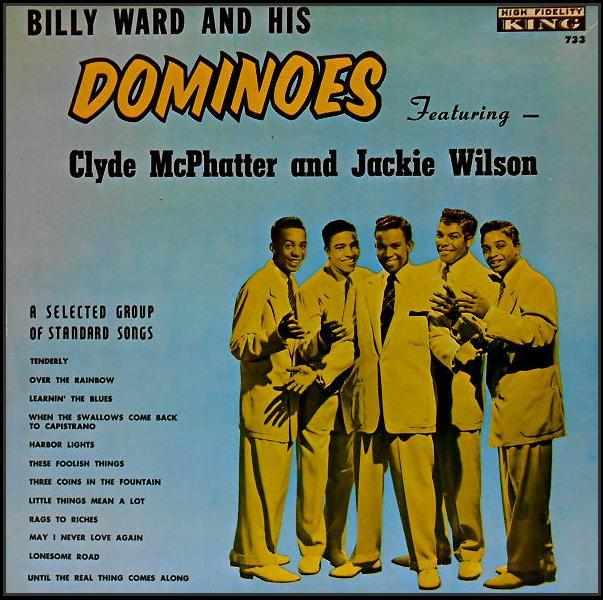 733 - Billy Ward And His Dominoes, Featuring Clyde McPhatter And Jackie Wilson