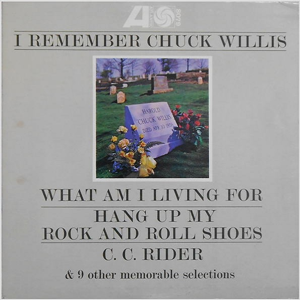 Atlantic 8078 - I Remember Chuck Willis