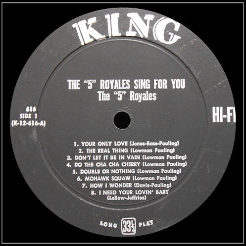 King 616 - The 5 Royales Sing For You Side 1